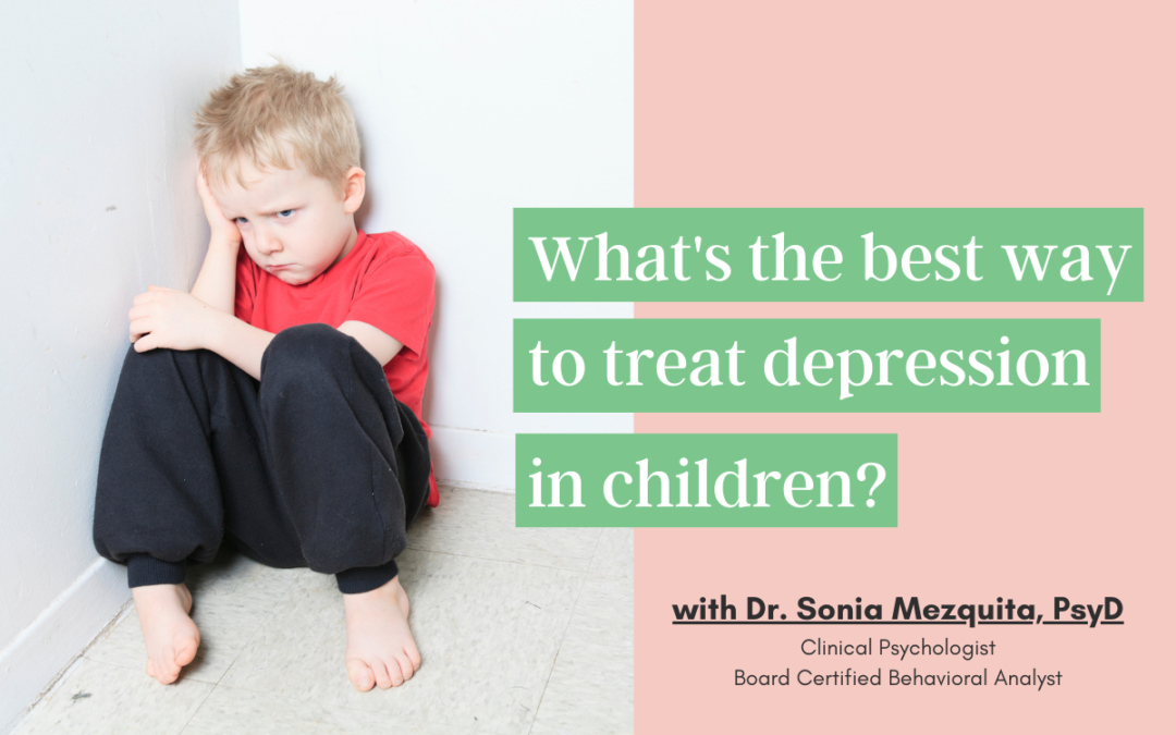 What's the best way to treat depression in children?